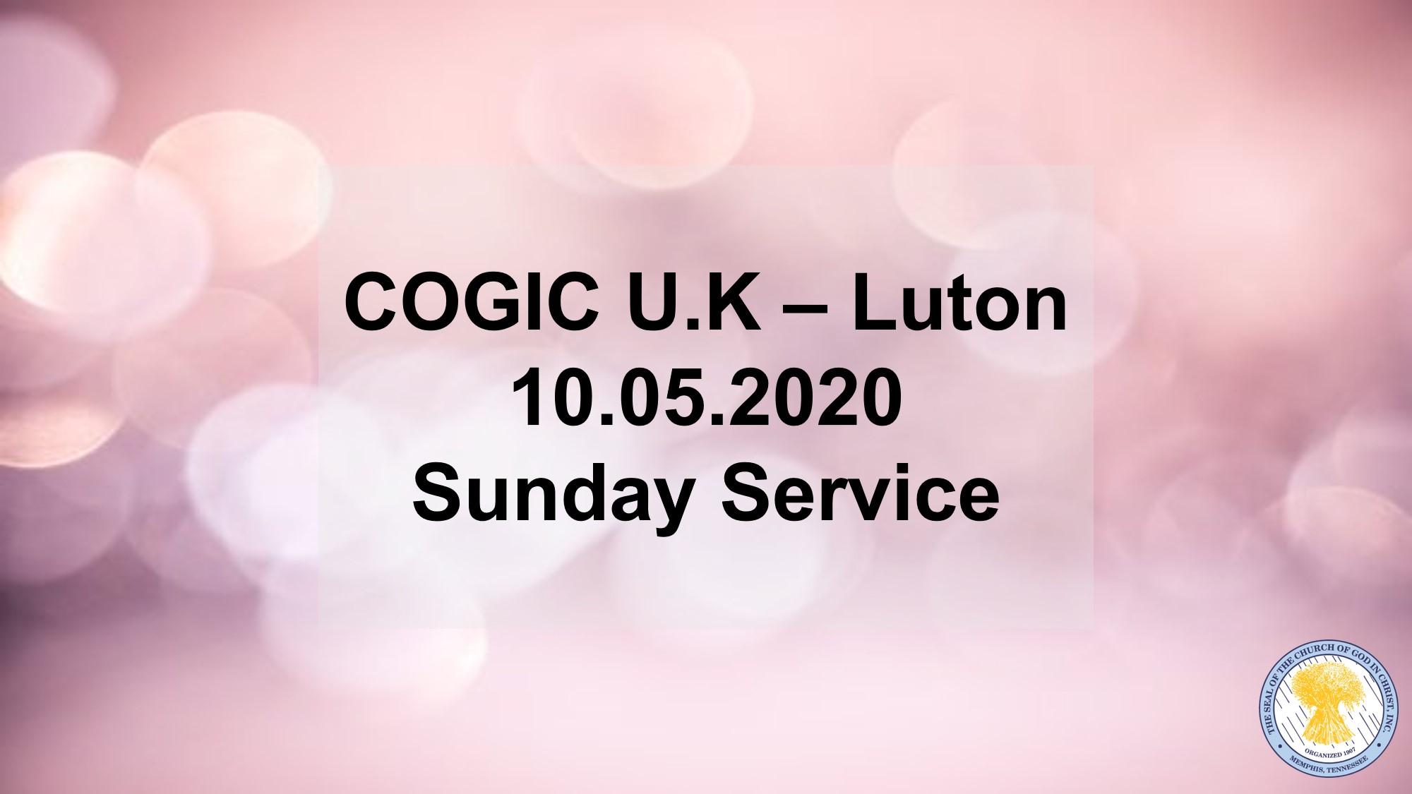 COGIC UK Video - Sunday Service 10-05-20