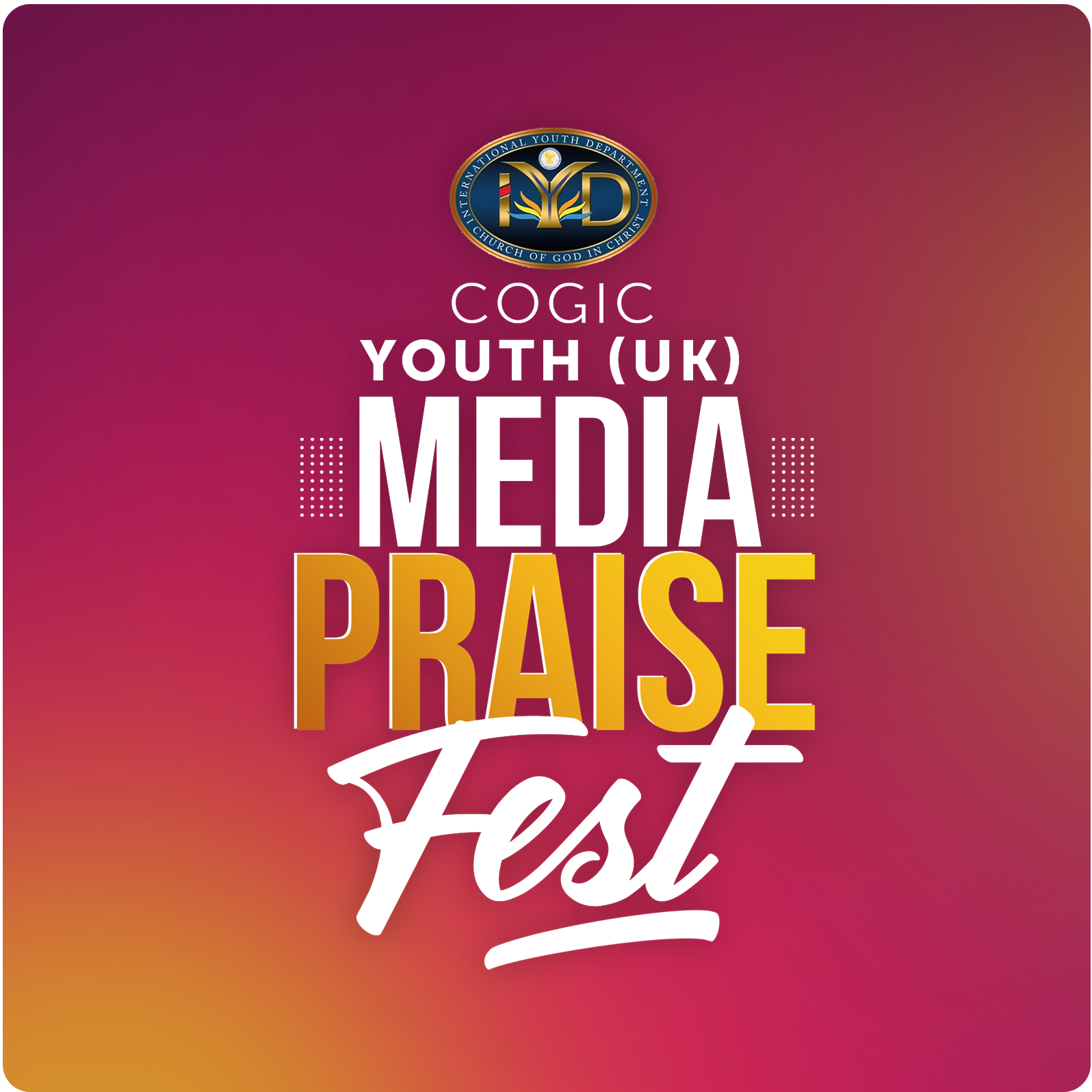COGIC UK - Media Praise Fest 2020